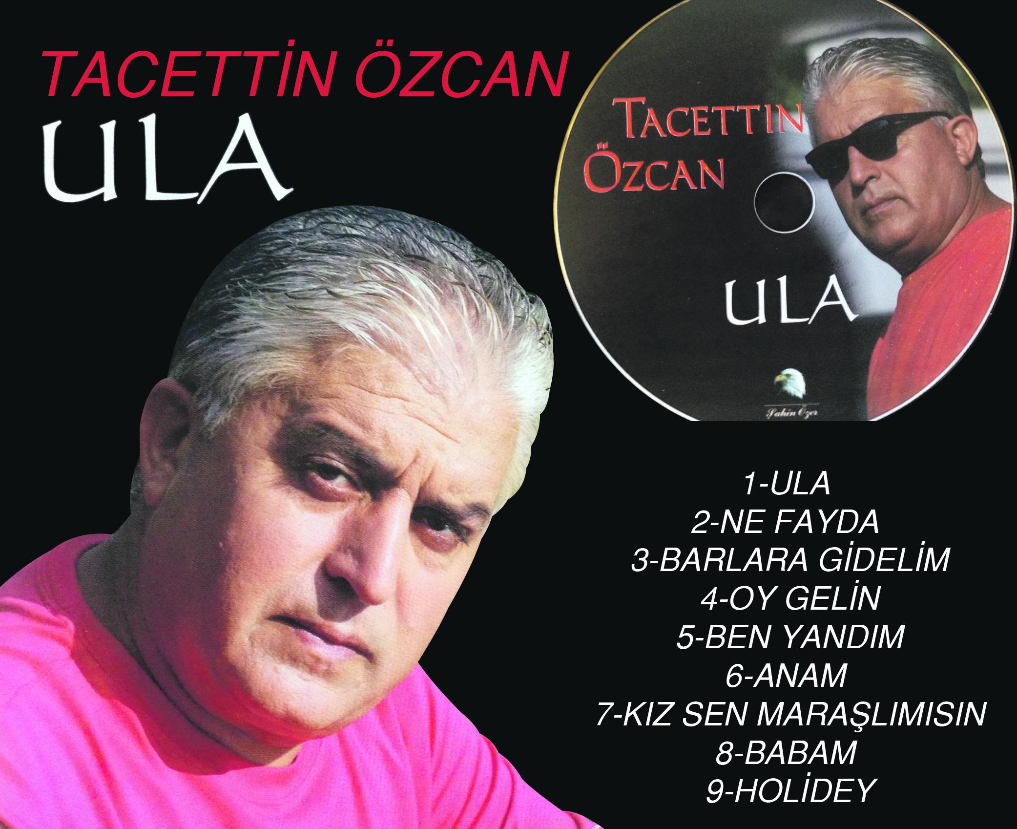 Tacettin Özcan Ula albümü çıktı