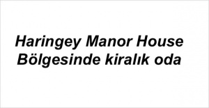 Haringey Manor House Bölgesinde kiralık oda