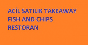 ACİL SATILIK FISH AND CHIPS TAKEAWAY