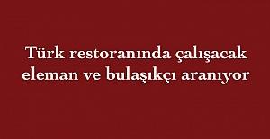 Türk restoranında çalışacak eleman ve bulaşıkçı aranıyor